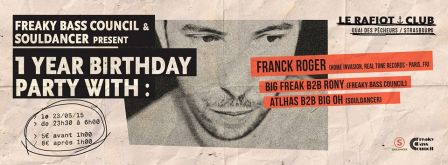 Freaky_Bass_Council_1_Year_Birthday_w_Franck_Roger.jpg
