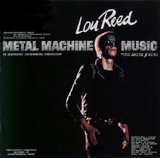 Lou_Reed_Metal_Music_Machine.jpeg