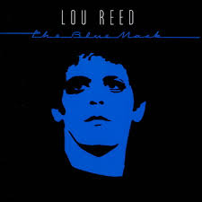 Lou_Reed_The_Blue_Mask.jpeg
